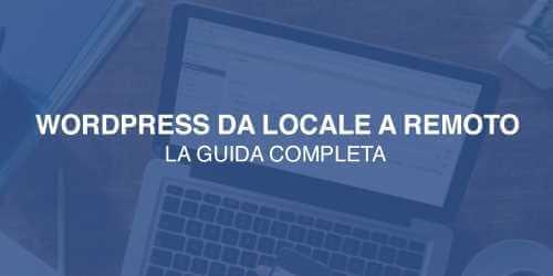 Pubblicare sito WordPress online: guida completa