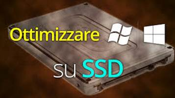 Ottimizzare SSD per Windows. Guida su tutti i passaggi da seguire